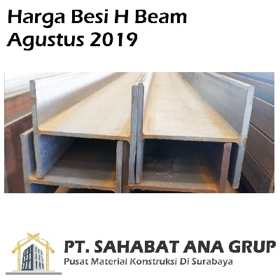 Harga Besi H Beam Agustus 2019