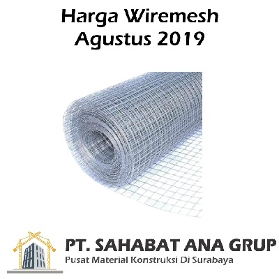 Harga Wiremesh Agustus 2019